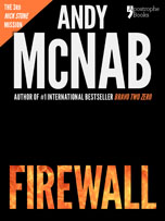 Firewall, a Nick Stone thriller by Andy McNab