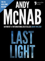 Last Light, a Nick Stone thriller by Andy McNab