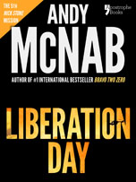 Liberation Day, a Nick Stone thriller by Andy McNab