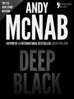 Deep Black, a Nick Stone thriller by Andy McNab