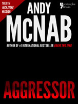 Aggressor, a Nick Stone thriller by Andy McNab
