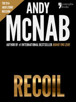 Recoil, a Nick Stone thriller by Andy McNab