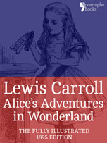 Alice in Wonderland, fully illustrated ebook version with bonus material