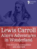 Alice in Wonderland, fully illustrated ebook version with bonus material
