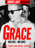 Grace by Robert Lacey - ebook and paperback