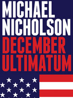 December Ultimatum by Michael Nicholson