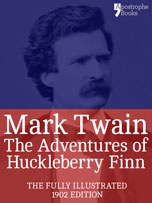 The Adventures of Huckleberry Finn - published by Apostrophe Books