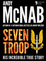 Seven Troop, Andy McNab's autobiography