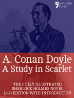 A Study in Scarlet - introduction about Sherlock Holmes by Dr Joseph Bell and original illustrations by George Hutchinson