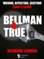 Bellman & True by Desmond Lowden