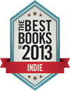 Kirkus Top 100 Indie Books of 2013: Reality Boulevard by Melissa Jo Peltier