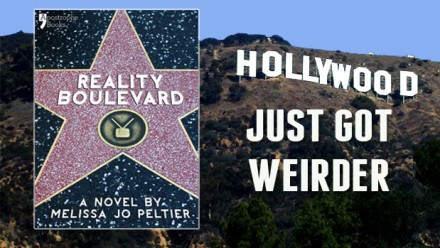 Reality Boulevard by Melissa Jo Peltier, published by Apostrophe Books