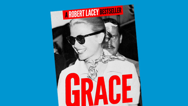 Grace - a Robert Lacey bestseller about Grace Kelly, Princess of Monaco