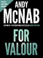 For Valour - Nick Stone thriller by Andy McNab
